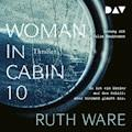 Woman in Cabin 10 - Ruth Ware  - Hörbüch