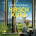 Hirschkuss - Jörg Steinleitner - Hörbüch
