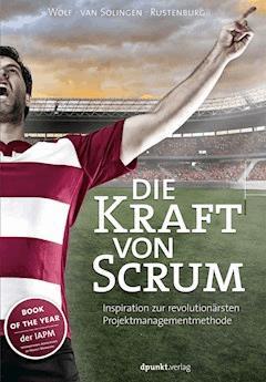 Die Kraft von Scrum - Henning Wolf - E-Book