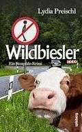 Wildbiesler - Lydia Preischl - E-Book