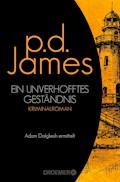 Ein unverhofftes Geständnis - P. D. James - E-Book