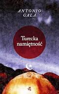 Turecka namiętność - Antonio Gala - ebook