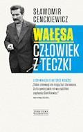 Wałęsa. Człowiek z teczki - Sławomir Cenckiewicz - ebook