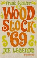 Woodstock '69 - Frank Schäfer - E-Book
