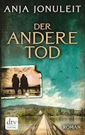 Der andere Tod - Anja Jonuleit - E-Book