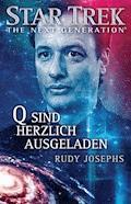 Star Trek - The Next Generation: Q sind herzlich ausgeladen - Rudy Josephs - E-Book