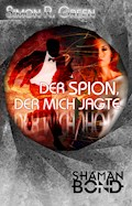 Der Spion, der mich jagte - Simon R. Green - E-Book