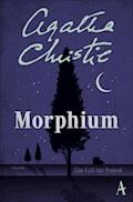 Morphium - Agatha Christie - E-Book