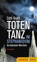 Totentanz im Stephansdom - Edith Kneifl - E-Book
