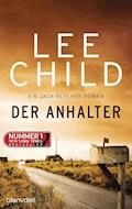 Der Anhalter - Lee Child - E-Book