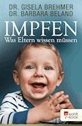 Impfen - Gisela Brehmer - E-Book