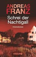Schrei der Nachtigall - Andreas Franz - E-Book