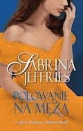 Polowanie na męża - Sabrina Jeffries - ebook