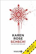 Schsch! - Karen Rose - E-Book