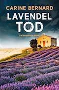Lavendel-Tod - Carine Bernard - E-Book