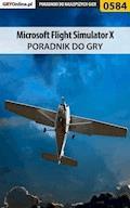 """Microsoft Flight Simulator X - poradnik do gry - Bartosz """"Konraf"""" Rutkowski, Krzysztof """"Rzemyk"""" Rzemiński - ebook"""