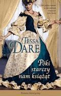 Póki starczy nam książąt - Tessa Dare - ebook