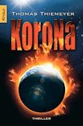 Korona - Thomas Thiemeyer - E-Book + Hörbüch