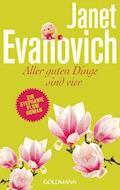 Aller guten Dinge sind vier - Janet Evanovich - E-Book