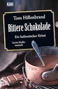 Bittere Schokolade - Tom Hillenbrand - E-Book