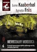 Niewidzialny morderca - Lene Kaaberbol, Agnete Friis - audiobook