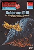 Perry Rhodan 1042: Gefahr aus M 19 - H.G. Ewers - E-Book