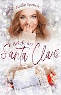 Briefe an Santa Claus - Kaitlin Spencer - E-Book