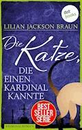 Die Katze, die einen Kardinal kannte - Band 12 - Lilian Jackson Braun - E-Book