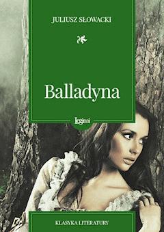 Balladyna - Juliusz Słowacki - ebook