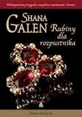 Rubiny dla rozpustnika - Shana Galen - ebook