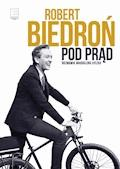 Pod prąd - Robert Biedroń - ebook