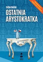 Ostatnia arystokratka - Evžen Boček - ebook