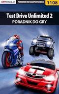 """Test Drive Unlimited 2 - poradnik do gry - Maciej """"Psycho Mantis"""" Stępnikowski - ebook"""
