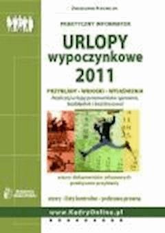 Urlopy wypoczynkowe 2011  - ebook