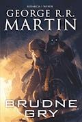 Brudne gry [Dzikie karty t.5] - George R.R. Martin - ebook