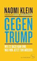 Gegen Trump - Naomi Klein - E-Book