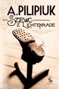 Szewc z Lichtenrade - Andrzej Pilipiuk - ebook