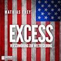 Excess - Mathias Frey - Hörbüch