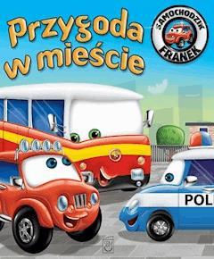 Samochodzik Franek. Przygoda w mieście - Elżbieta Wójcik - ebook