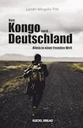 Vom Kongo nach Deutschland - Londri Mingolo-Tite - E-Book