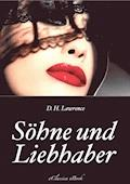 Söhne und Liebhaber - D. H. Lawrence - E-Book