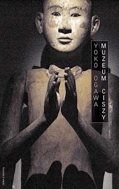 Muzeum ciszy - Yoko Ogawa - ebook