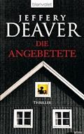 Die Angebetete - Jeffery Deaver - E-Book