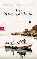 Die Hummerkönige - Alexi Zentner - E-Book