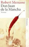 Don Juan de la Mancha oder Die Erziehung der Lust - Robert Menasse - E-Book