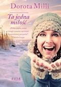 Ta jedna miłość - Dorota Milli - ebook