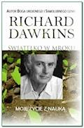 Światełko w mroku. Moje życie z nauką - Richard Dawkins - ebook