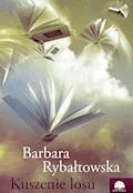 Kuszenie losu - Barbara Rybałtowska - ebook + audiobook