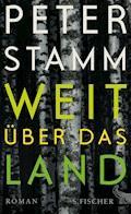 Weit über das Land - Peter Stamm - E-Book