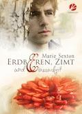 Erdbeeren, Zimt und Einsamkeit - Marie Sexton - E-Book